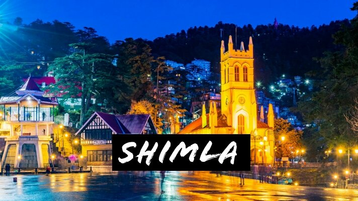 Best Tourist Places to visit in Shimla – The Queen of Hill Stations