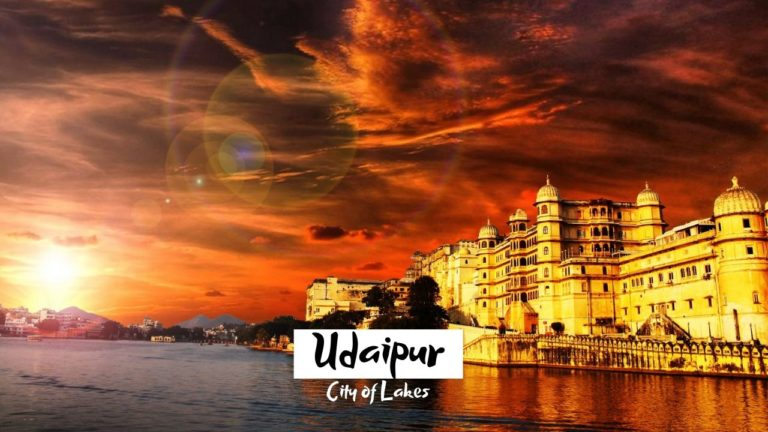 11 Best Places To Visit in Udaipur – White city of India