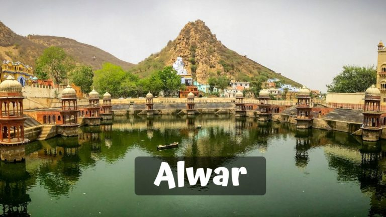 11 Best Places To Visit in Alwar for Memorable Vacation