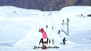 11 Best Places To Visit in Auli for Breathtaking Trip