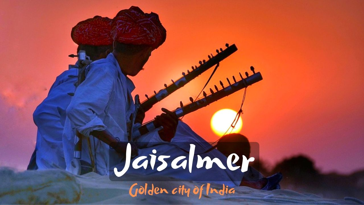 Best Tourist Places to visit in Jaisalmer – Golden city of India