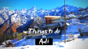 11 Best Things to do in Auli for an Adventure Trip