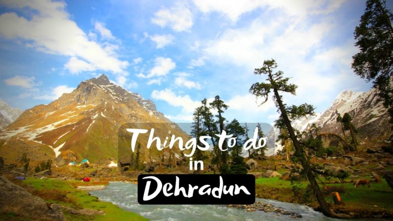 Best Things to in Dehradun for Spectacular Holiday