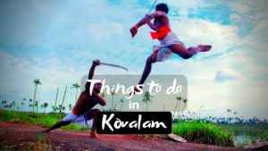 13 Best Adventure Things to do in Kovalam for an exciting Vacation