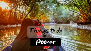 5 Best Things to do in Poovar for a Peaceful Holiday