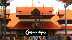 Famous Activities and Places to visit in Guruvayur