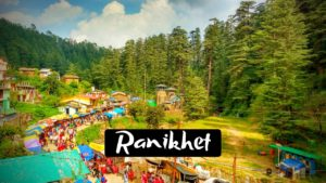 Stunning Places to Visit in Ranikhet for Peaceful Vacation