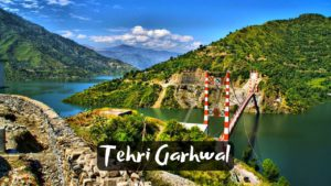 10 Best Activities & Places to Visit in Tehri Garhwal