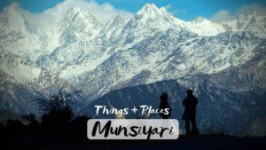 Best Activities & Tourist Places To Visit in Munsiyari