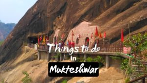 Best Breathtaking Things to do in Mukteshwar