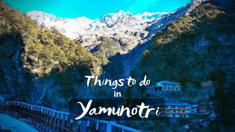 Best Exciting Things to do in Yamunotri Dham
