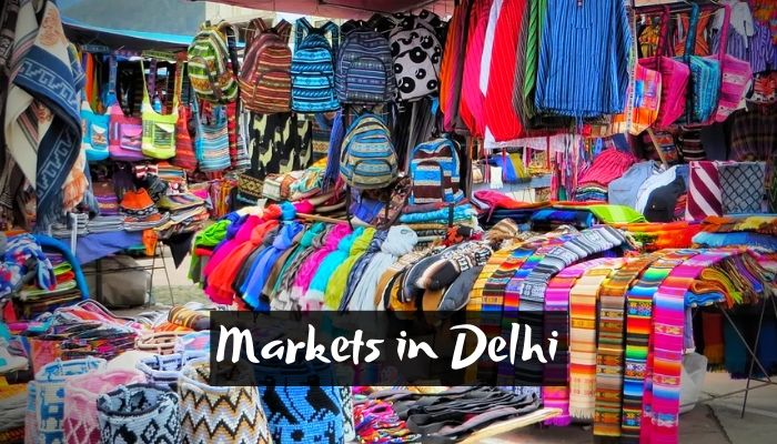 10 Best Famous Markets in Delhi for Shopping