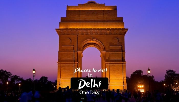 Best Tourist Places To Visit in Delhi in One Day